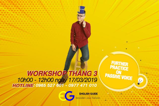 Workshop 3/2019: Câu bị động trong tiếng Anh