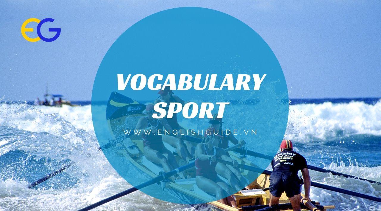 [Vocabulary]: Chủ đề Sport